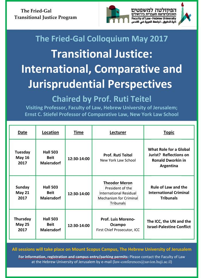 The Fried-Gal Colloquium - Transitional Justice: International, Comparative and Jurisprudential Perspectives
