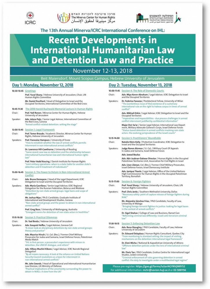 the 13th in the series of Minerva/ICRC annual international conferences on International Humanitarian Law