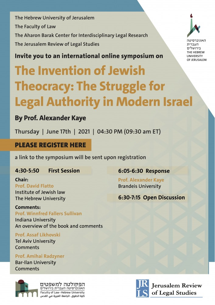 The Invention of Jewish Theocracy - The Struggle for Legal Authority in Modern Israel